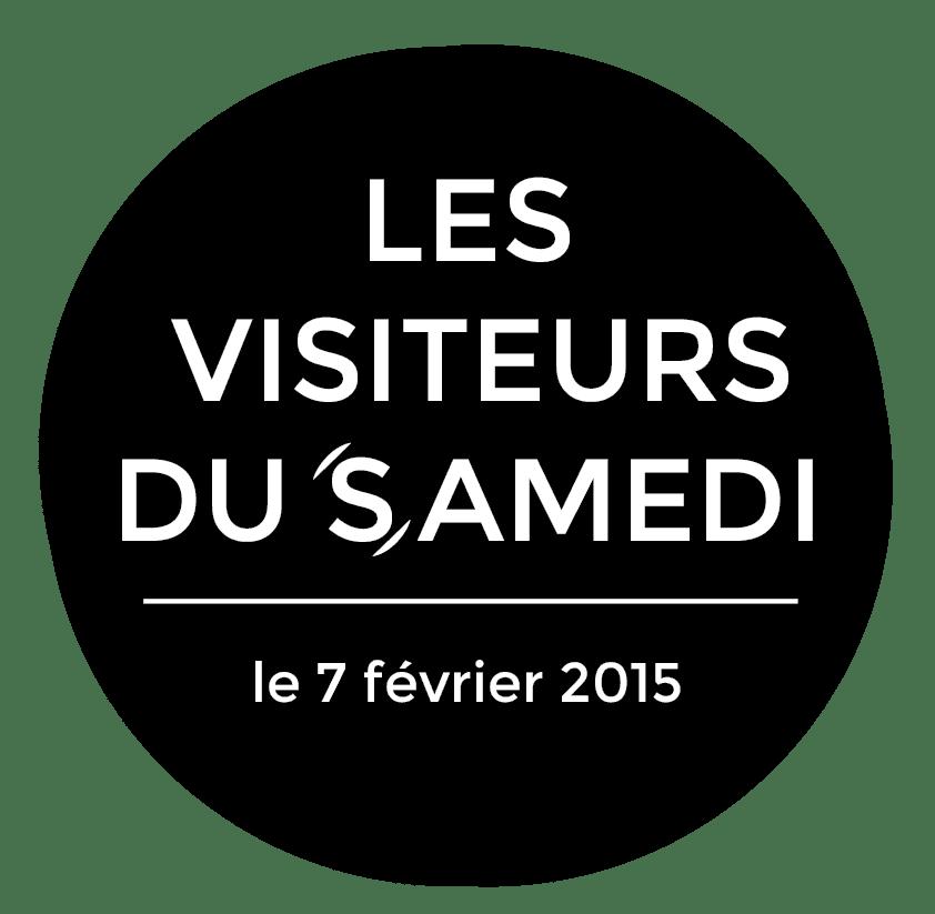 LES VISITEURS DU SAMEDI 7 FÉVRIER 2015