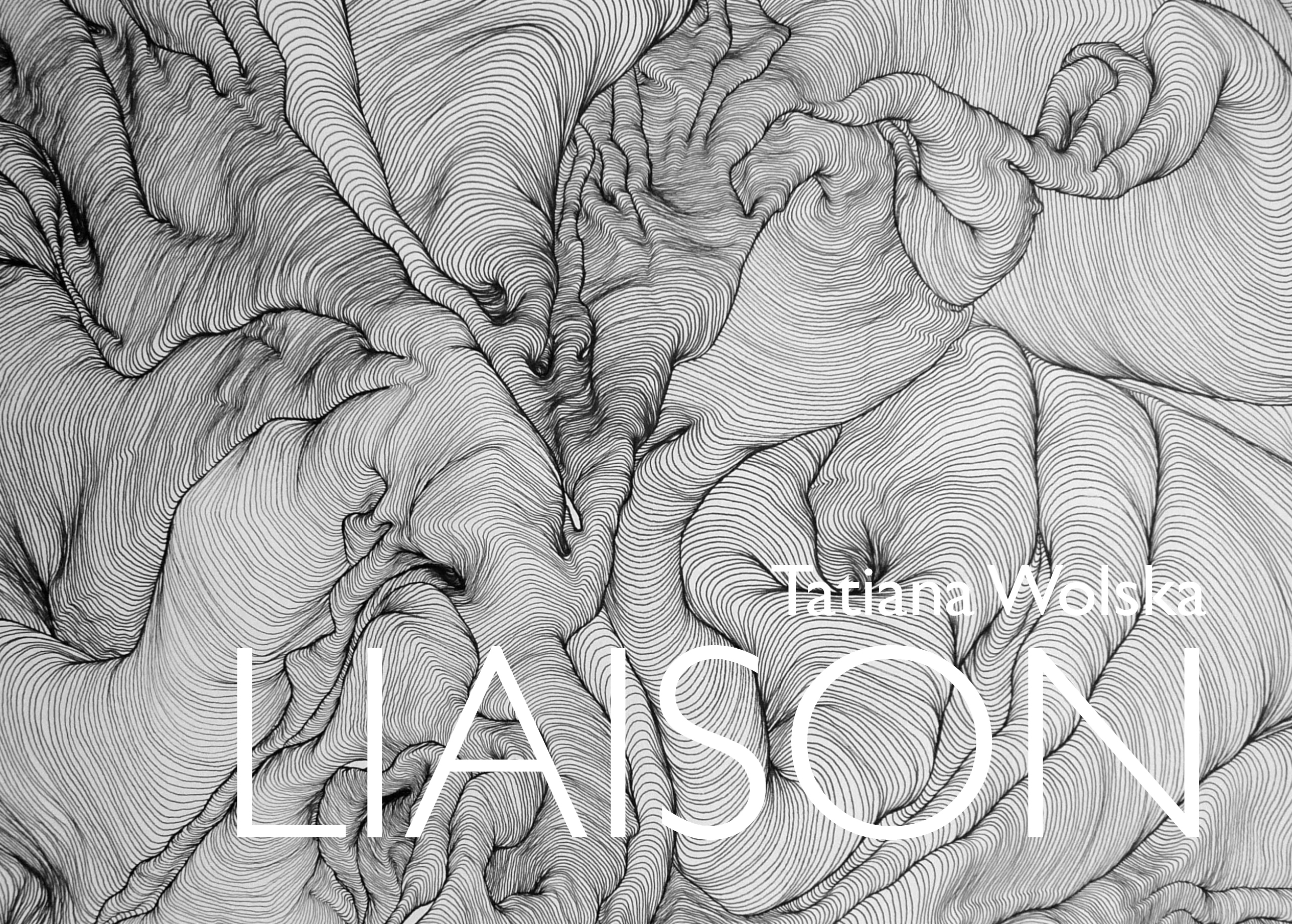 Liaison, Exposition de Tatiana Wolska