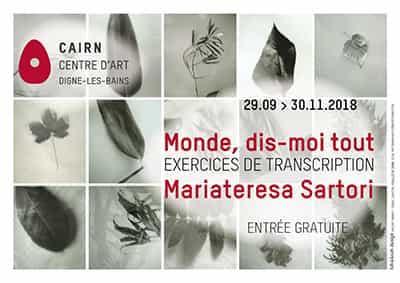 « Monde, dis-moi tout. Exercices de transcriptions », Exposition de Mariateresa Sartori