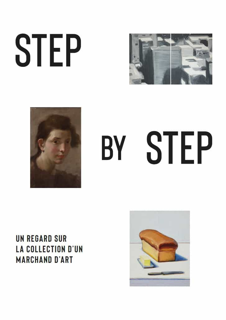 Step by Step, Un regard sur la collection d'un marchand d'art – Villa Sauber