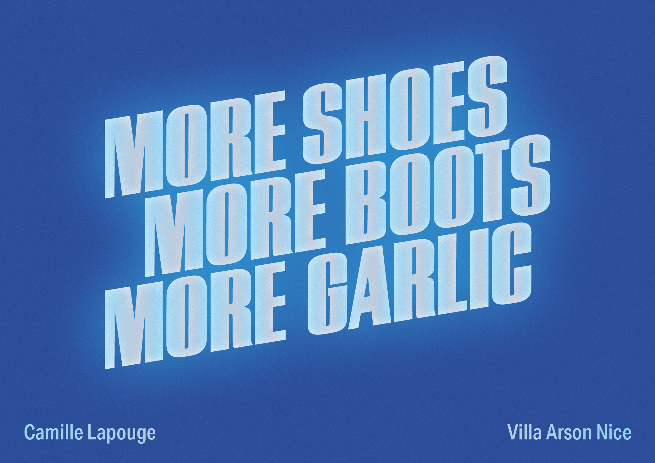 more shoes more boots more garlic | Camille Lapouge